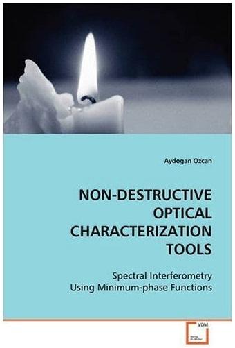 NON-DESTRUCTIVE OPTICAL CHARACTERIZATION TOOLS